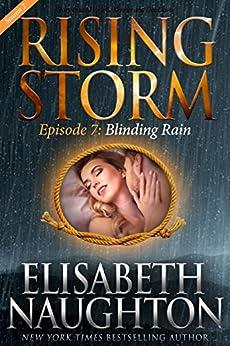 Blinding Rain, Season 2, Episode 7 (Rising Storm) by [Naughton, Elisabeth]