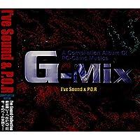 G-Mix I've Sound&P.O.R