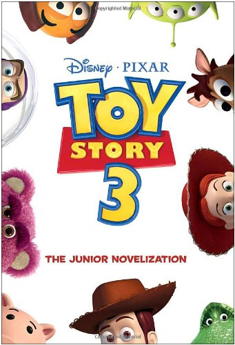 Toy Story 3 Junior Novelization (Disney/Pixar Toy Story 3)の詳細を見る