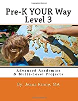 Pre-K YOUR Way Level 3 (Black and White Version): Advanced Academics