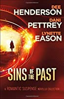 Sins of the Past: A Romantic Suspense Novella Collection: Missing/Shadowed/Blackout