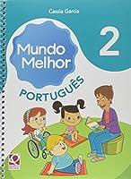 Mundo Melhor - Portugues - 2. Ano
