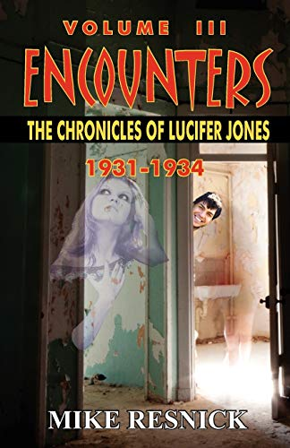 Download Encounters: The Chronicles of Lucifer Jones Volume III 1612420362