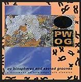Ov Biospheres & Sacred Grooves
