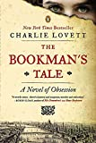 The Bookman's Tale: A Novel of Obsession