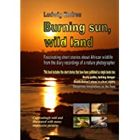 Burning sun, wild land (English Edition)