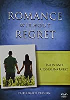 Romance Without Regret: Faith-Based Version [DVD]