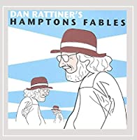 Dan Rattiner's Hamptons Fables