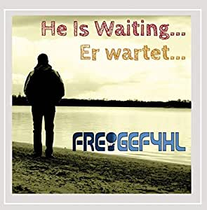 He Is Waiting