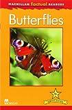 MacMillan Factual Readers: Butterflies