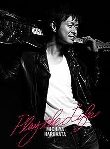 Play the Life(初回生産限定盤)(DVD付)