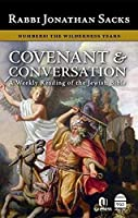 Numbers: The Wilderness Years: The Koschitzky Edition (Covenant & Conversation: a Weekly Reading of the Jewish Bible)