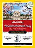 National Geographic Walking Washington, D.C. (National Geographic Walking the Best of the City)