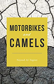 Motorbikes and Camels by [Al-Yagout, Nejoud]