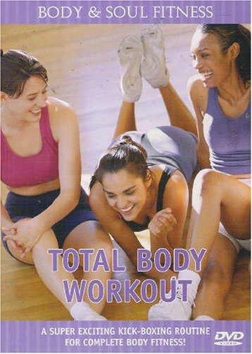 Body & Soul Fitness Total Body Workout
