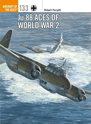 Ju 88 Aces of World War 2 (Aircraft of the Aces Book 133) (English Edition)