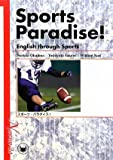 Sports Paradise!:English through Sports―スポーツ・パラダイス!