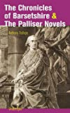 The Chronicles of Barsetshire & The Palliser Novels (Unabridged): The Warden + The Barchester Towers + Doctor Thorne + Framley Parsonage + The Small House ... + Eustace Diamonds… (English Edition)