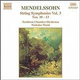 メンデルスゾーン:弦楽のための交響曲第3集