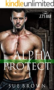 Alpha Protect: an action/adventure gay romance (J.T's Bar Book 5) (English Edition)