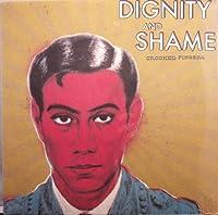Dignity & Shame [Analog]