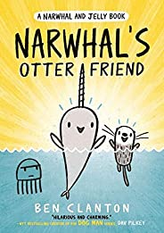 Narwhal's Otter Friend (Narwhal and Jell