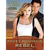 Rocky Mountain Rebel: 05