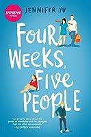 Four Weeks, Five People (Harlequin Teen)