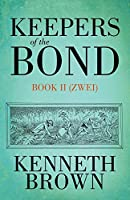 Keepers of the Bond Book II (Zwei)