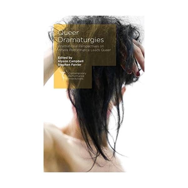 Queer Dramaturgies: Inte...の商品画像