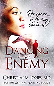 Dancing with the Enemy - Medical Romance (Boston General Hospital Book 1) by [Jones, Christiana]
