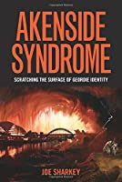 Akenside Syndrome: Scratching the Surface of Geordie Identity