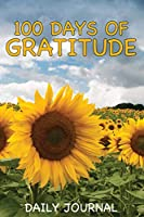 100 Days of Gratitude - A Daily Journal: Prompted - Compact - Large Print