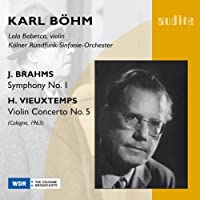 Brahms - Symphony No. 1; Vieuxtemps - Violin Concerto No. 5 (Kolner Rundfunk-Sinfonie-Orchester/Bohm) by Lola Bobesco