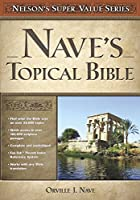 Nave's Topical Bible (Super Value Series)