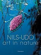 Nils-Udo: Ephemeral