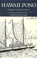 Hawaii Pono: An Ethnic and Political History