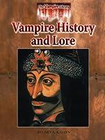 Vampire History and Lore (Vampire Library)