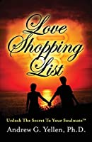 Love Shopping List: Unlock the Secret to Your Soulmate