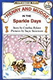 Henry and Mudge in the Sparkle Days (Henry & Mudge)