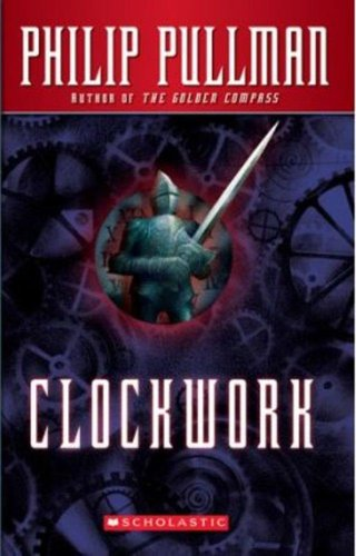 Clockwork: Or All Wound Upの詳細を見る