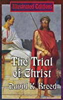 The Trial of Christ