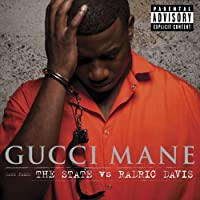 The State Vs. Radric Davis by Gucci Mane (2009-12-08)