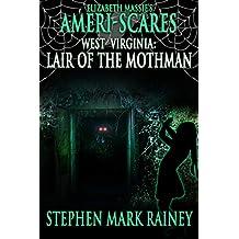 Ameri-Scares West Virginia: Lair of the Mothman