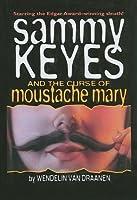 Sammy Keyes and the Curse of Moustache Mary (Sammy Keyes (Pb))