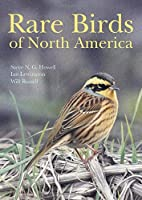 Rare Birds of North America by Steve Howell Ian Lewington Will Russell(2014-02-16)