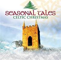 Celtic Christmas: Seasonal Tal