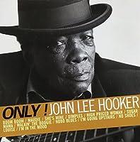 Only! John Lee Hooker