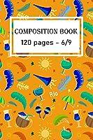 Composition Notebook : Brazilian Carnival Pattern Cover: Brazilian Carnival 2020/120 pages/6/9,Soft Cover,Matte Finish