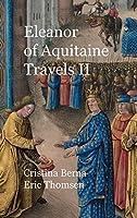 Eleanor of Aquitaine Travels II: Premium